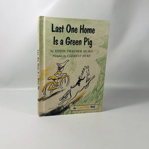 Last one Home is a Green Pig by Edith Hurd Pictures by Clement Hurd 1959 A Vintage I Can Read Book