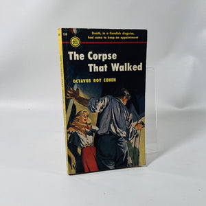 Vintage Paperback The Corpse that Walked by Octavus Roy Cohen 1951 Gold Medal Book Number 138