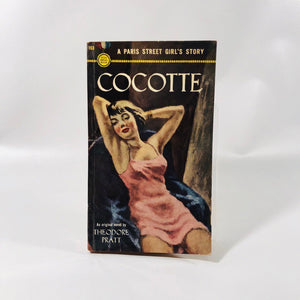 Vintage Paperback Cocotte A Paris Street Girl's Story by Theodore Pratt First Edition 1951 A Gold Medal Book 153