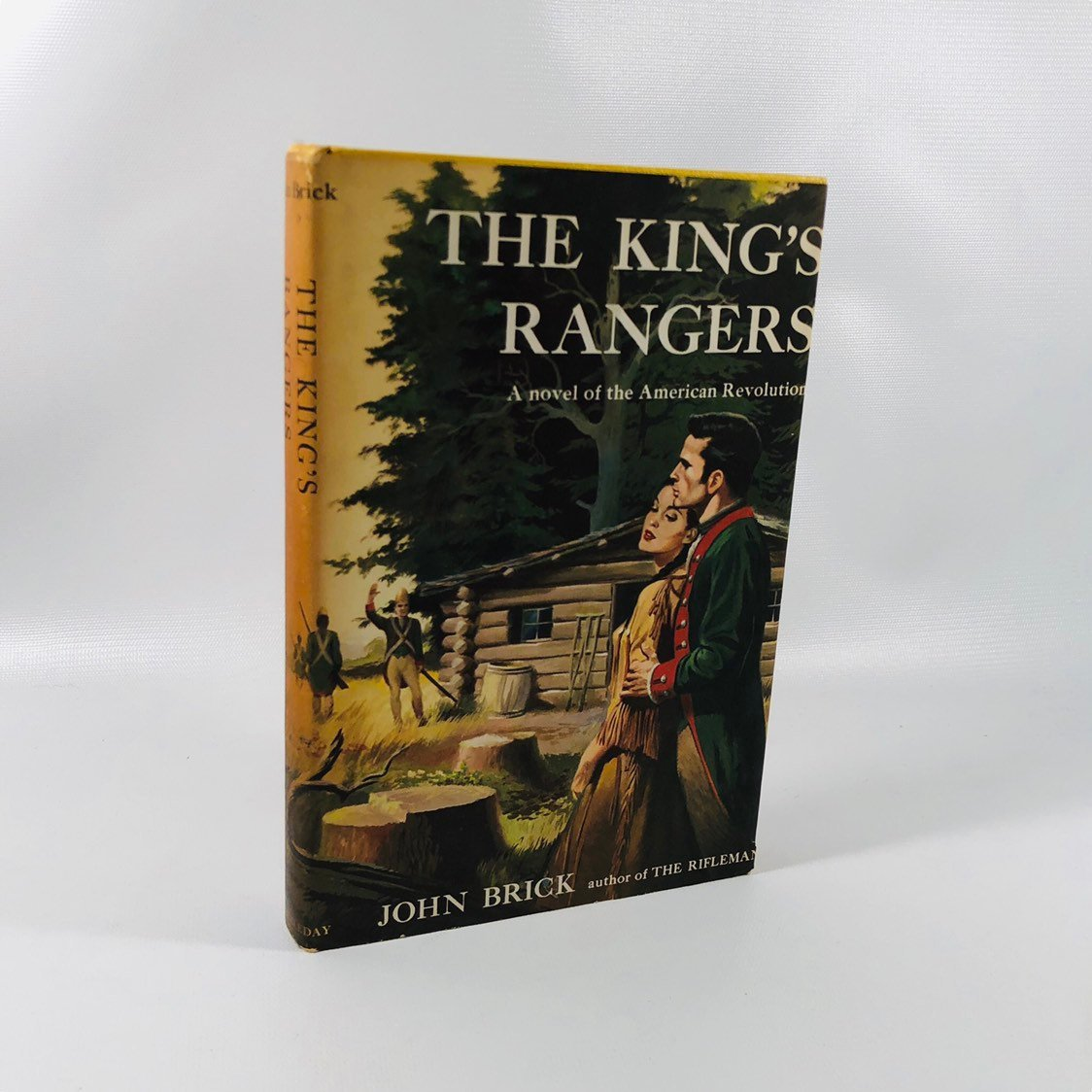 The Kings Rangers by John Brick 1954 A Vintage Novel of the American Revolution