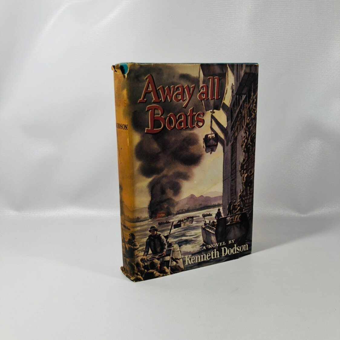 Away all Boats A Vintage World War 2 Navy Novel by Kenneth Dodson First Edition 1954