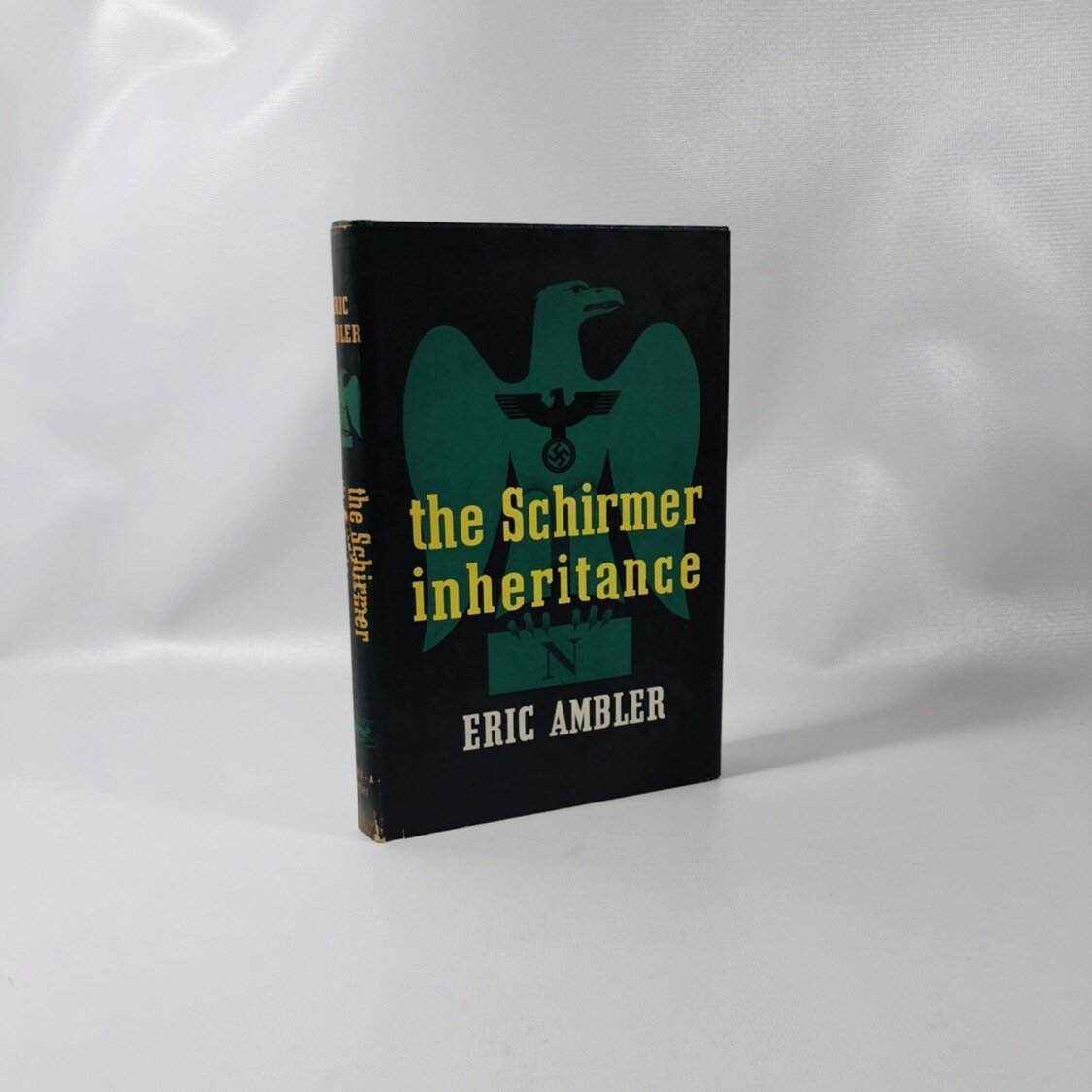 The Schirmer Inheritance by Eric Ambler A First Edition Thriller Novel 1953