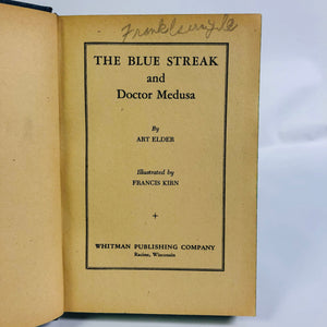 Blue Streak and Doctor Medusa by Art Elder 1946 A First Edition Action Book
