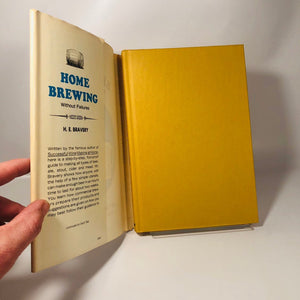 Home Brewing Without Failures by H.E. Bravery 1965