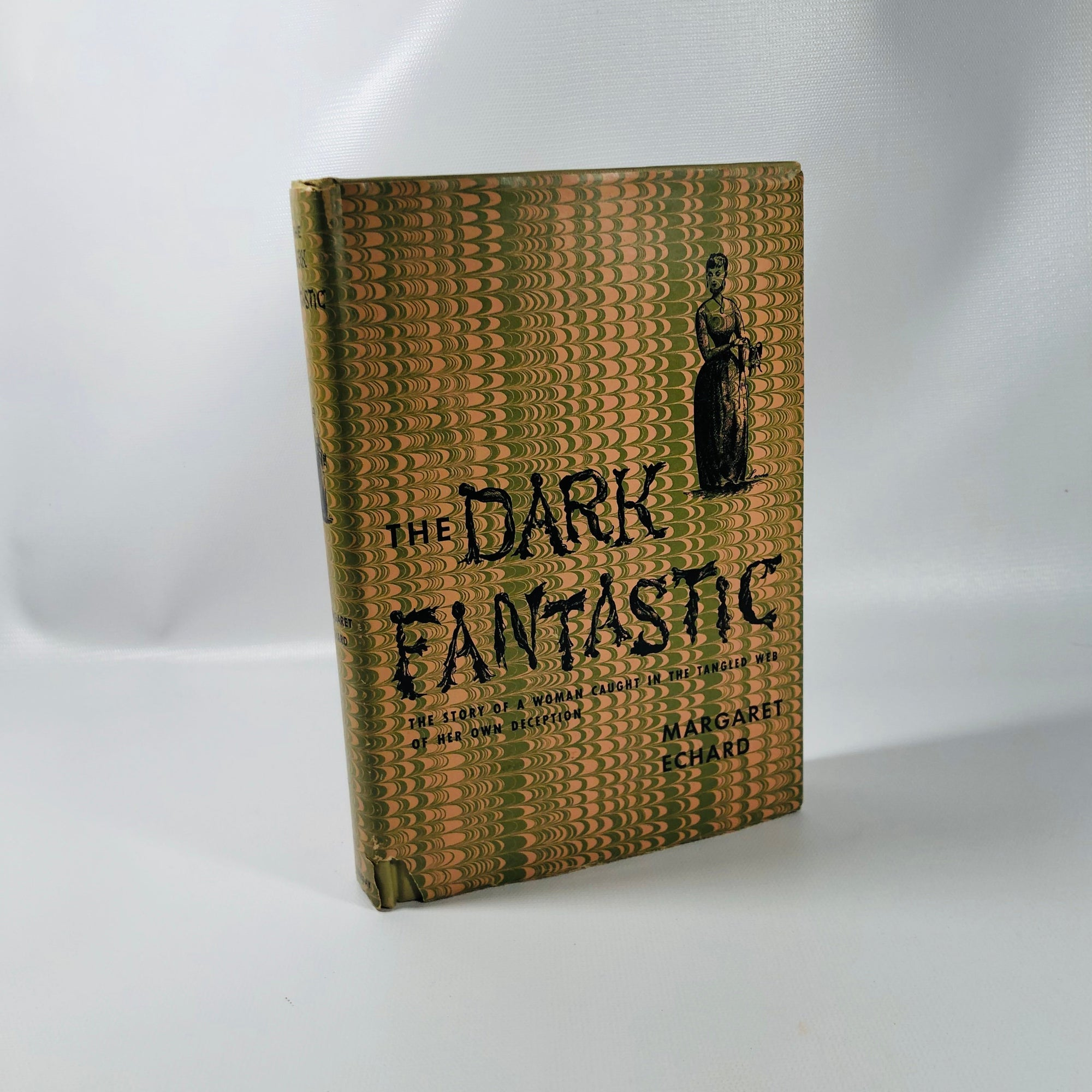 The  Dark Fantastic by Margaret Echard 1947 A Vintage Romantic Drama