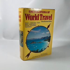 Encyclopedia of World Travel Volume 1 North and South America and the Caribbean Fully Illustrated with Maps and Photos  1979