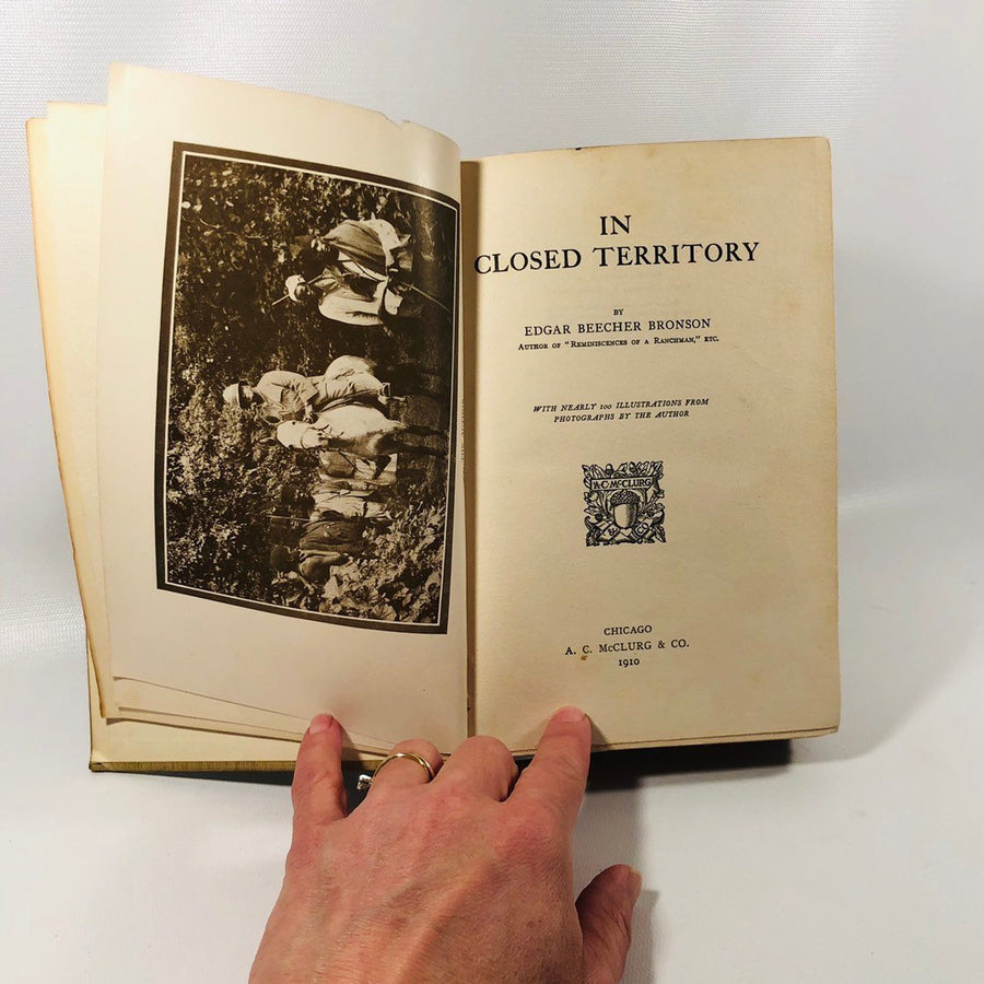 In Closed Territory by Edgar Beecher Bronson  1910 An Antique Adventure Novel
