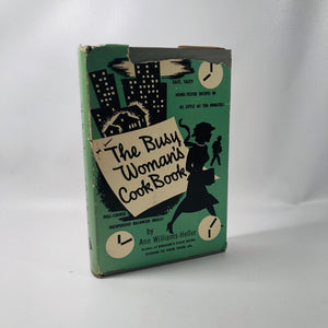 The Busy Woman's Cookbook by Ann Williams-Heller 1951 A Vintage Cookbook