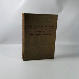 Perry Mason The Case of the Fan-Dancer's Horse by Erle Stanley Gardner 1947 A Vintage Mystery Book