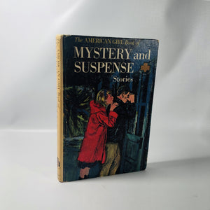 The American Girl Mystery and Suspense Stories from the American Girl Magazine 1964