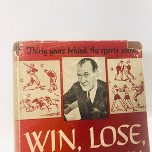 Win Lose or Draw by Warren Brown 1947 A Vintage Sports Book