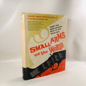 Small Arms of the World by Joseph E. Smith 1969 A Vintage Book