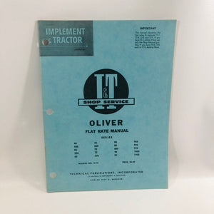 I&T Shop Service Flat Rate Manual No O-15 Oliver 1962