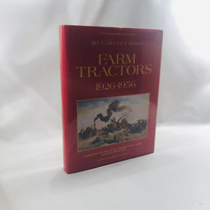 Farm Tractors 1926-1956 I&T Collectors Series Book 1990
