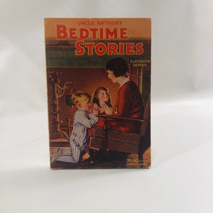 Uncle Arthur's Bedtime Stories Eleventh in the Series by Arthur S. Maxwell 1935