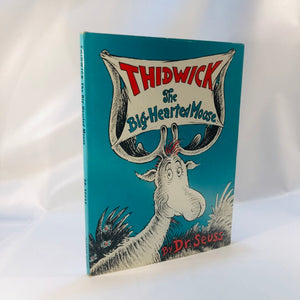 Thidwick the Big-Hearted Moose by Dr Seuss 1948