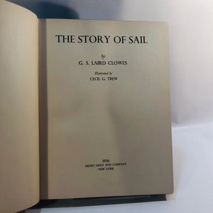 The Story of Sail by G.S. Laird Clowes 1936