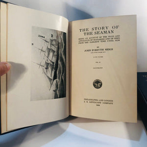 The Story of the Seaman by John Forsyth Meigs Volume 1 and 2 1924