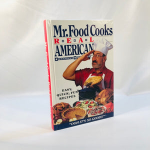 Mr. Food Cooks Real American Cookbook by Art Ginsburg 1994 First Edition