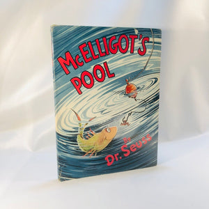 McElligot's Pool by Dr Seuss 1947