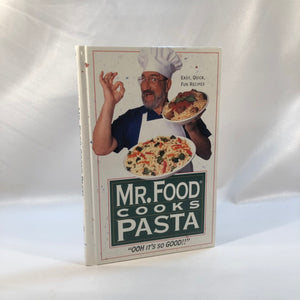 Mr. Food Cooks Pasta by Art Ginsburg 1993 First Edition