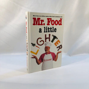 Mr. Food A Little Lighter by Art Ginsburg 1996 First Edition