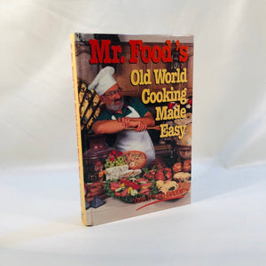 Mr. Food Old World Cooking Made Easy by Art Ginsburg 1995 First Edition