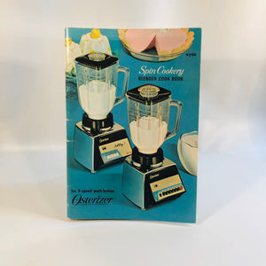 Osterizer Spin Cookery Blender Cookbook Pamphlet 1968