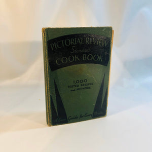 Pictorial Review Standard Cookbook 1934 A Sure Guide for every Bride