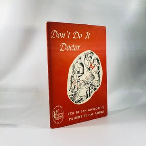 Don't Do It Doctor by Jan Kenworthy 1948