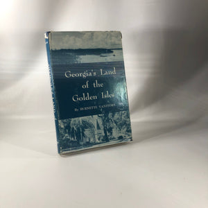 Georgia's Land of the Golden Isles by Burnette Vanstory 1956