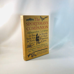 The Sportsman's Companion edited by Lee Wulff First Edition 1968