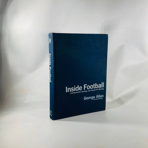Inside Football Fundamentals Strategy and Tactics for Winning by George Allen with Don Weiskopf 1970