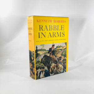 Rabble in Arms by Kenneth Roberts 1947