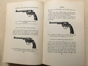 Pistol and Revolver  Shooting  by A.L.A. Himmelwright 1933