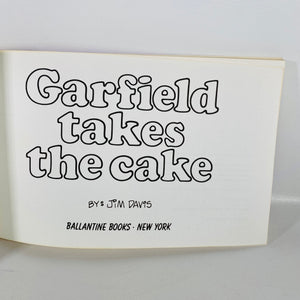 Garfield Takes the Cake by Jim Davis First Edition 1982 United Feature Syndicate
