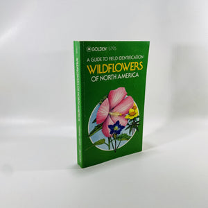 Wildflowers of North America A Guide to Field Identification by Frank D. Venning 1984