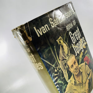 Ivan Sanderson's Book of Great Jungles 1965 Published By Julian Messner