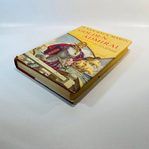 Golden Admiral by F. Van Wyck Mason 1953-Reading Vintage