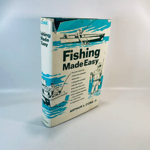 Fishing Made Easy by Arthur L. Cone Jr. 1968-Reading Vintage