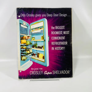Advertising Pamphlet for Crosby Super Shelvador Refrigerator by The Crosley Appliance and Electronics Division 1953