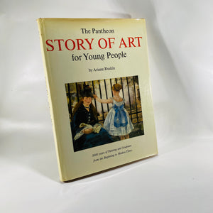 The Pantheon Story of Art for Young People by Ariane Ruskin 1946