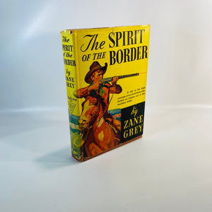 The Spirit of the Border by Zane Grey 1906 Dust Jacket-Reading Vintage