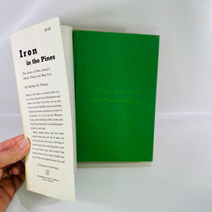 Iron in the Pines by Arthur Pierce 1957-Reading Vintage