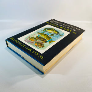 Familiar Freshwater Fishes of America Howard T. Walden 1964 First Edition