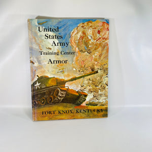 U S Army Training Center Armor Yearbook Fort Knox Ky-Reading Vintage