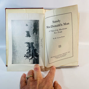 Sandy MacDonald's Man A Tale of the Mackinaw Fur Trade by R. Clyde Ford 1929
