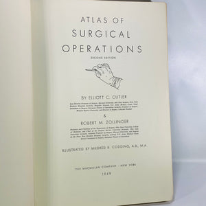 The Atlas of Surgical Operations by Elliot Cutler 1949-Reading Vintage
