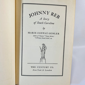 Johnny Reb by Marie Conway Oemler 1929 First Edition
