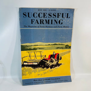 Successful Farming The Magazine of Farm Business and Homes July 1931